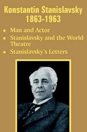 Konstantin Stanislavsky 1863-1963 by Konstantin Stanislavsky image