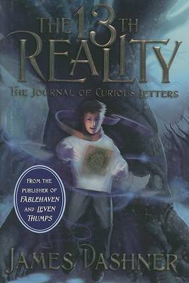The 13th Reality, Book 1: The Journal of Curious Letters by James Dashner image