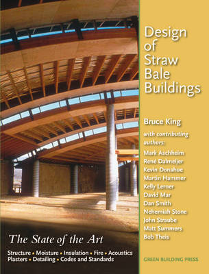 Design of Straw Bale Buildings by Bruce King