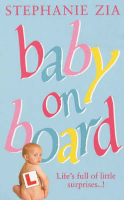 Baby on Board by Stephanie Zia