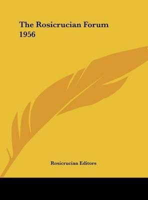 The Rosicrucian Forum 1956