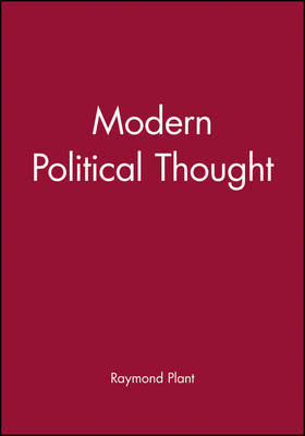 Modern Political Thought by Raymond Plant