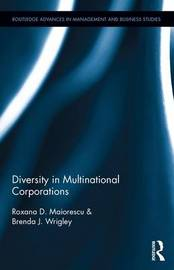 Diversity in Multinational Corporations by Roxana Maiorescu