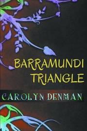 Barramundi Triangle by Carolyn Denman