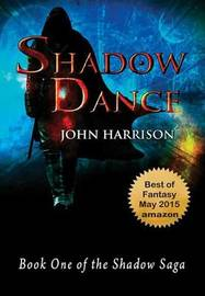 Shadow Dance by John Harrison