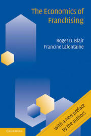 The Economics of Franchising by Roger D Blair