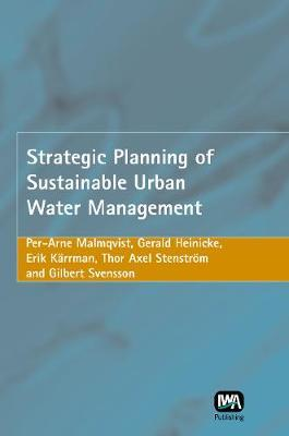 Strategic Planning of Sustainable Urban Water Management by Per-Arne Malmqvist