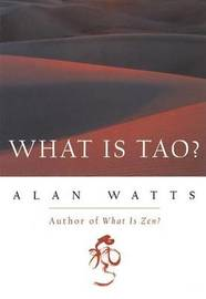 What is Tao? by Alan Watts image