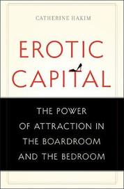 Erotic Capital by Catherine Hakim image