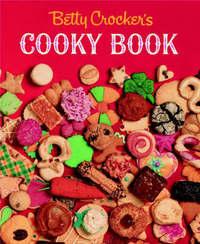 Betty Crocker's Cooky Book by Betty Crocker