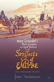 Spectacle of Empire by Jerry Wasserman image