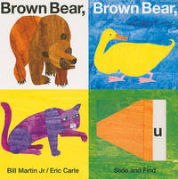 Brown Bear, Brown Bear, What Do You See? Slide and Find by Bill Martin