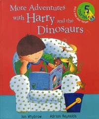 More Adventures with Harry and the Dinosaurs by Ian Whybrow