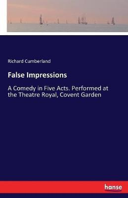 False Impressions by Richard Cumberland image