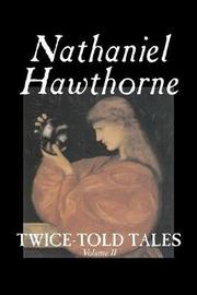 Twice-Told Tales, Volume II by Nathaniel Hawthorne image