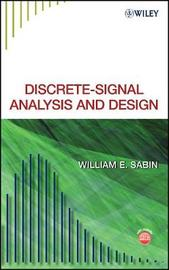 Discrete-Signal Analysis and Design by William E Sabin image