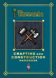 Terraria: Crafting and Construction Handbook