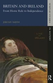 Britain and Ireland by Jeremy Smith