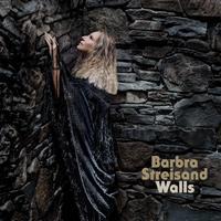 Walls by Barbra Streisand