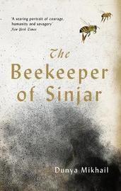 The Beekeeper of Sinjar by Dunya Mikhail