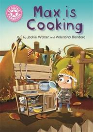 Reading Champion: Max is Cooking by Jackie Walter