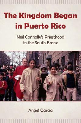 The Kingdom Began in Puerto Rico by Angel Garcia