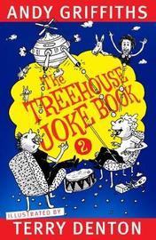 The Treehouse Joke Book 2 by Andy Griffiths