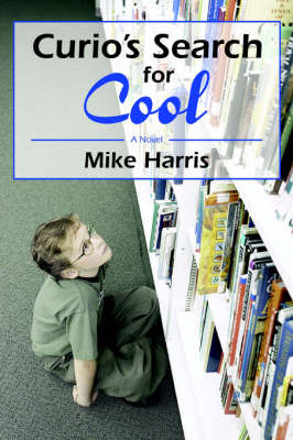 Curio's Search for Cool by Mike Harris image