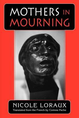 Mothers in Mourning by Nicole Loraux