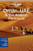 Lonely Planet Oman, UAE & Arabian Peninsula by Lonely Planet