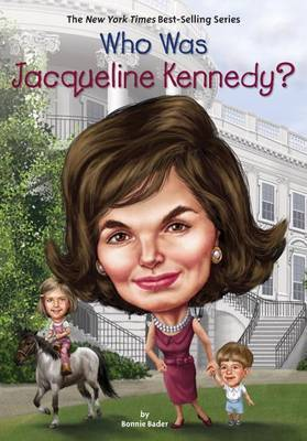 Who Was Jacqueline Kennedy? by Bonnie Bader image