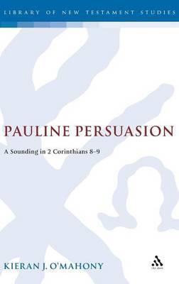Pauline Persuasion by Kieran O'Mahony