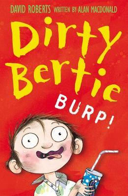 Burp! (Dirty Bertie) by Alan MacDonald image