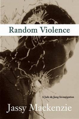 Random Violence by Jassy MacKenzie image