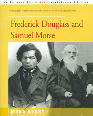 Frederick Douglass and Samuel Morse by Mona Kerby image