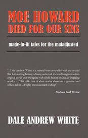 Moe Howard Died for Our Sins by Andrew White Dale Andrew White image