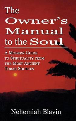 The Owner's Manual to the Soul by Nehemiah Blavin image