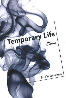 Temporary Life by Eric Wasserman image