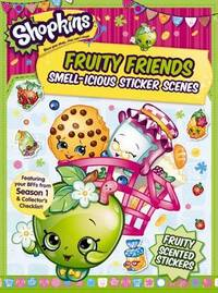 Shopkins: Fruity Friends Smell-icious Sticker Scene
