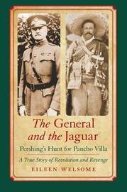 The General and the Jaguar by Eileen Welsome
