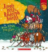 Jingle Bells, Rudolph Smells by Deano Yipadee
