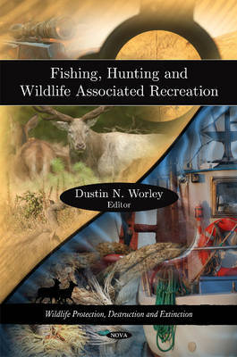 Fishing, Hunting & Wildlife Associated Recreation