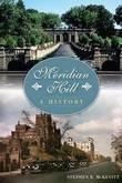 Meridian Hill by Stephen R McKevitt