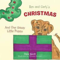 Ben and Carly's Christmas by Dana Sevcik