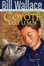 Coyote Autumn by Bill Wallace
