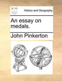 An Essay on Medals by John Pinkerton image