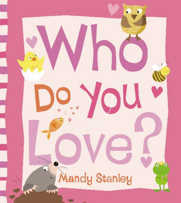 Who Do You Love? by Mandy Stanley