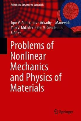 Problems of Nonlinear Mechanics and Physics of Materials image