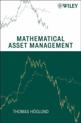 Mathematical Asset Management by Thomas Hoglund image