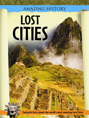 Lost Cities by Neil Morris